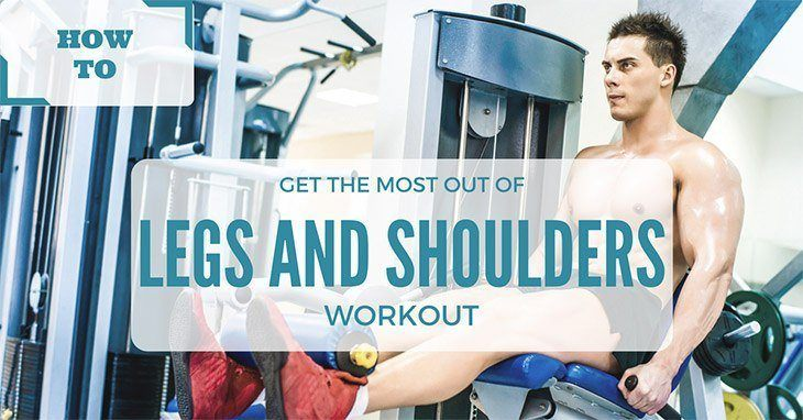 Legs And Shoulders Workout